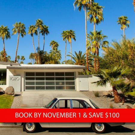 Palm Springs, California Early Booking Discount